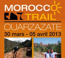 1ère édition du Morocco Trail du 30 mars au 5 avril 2013