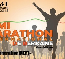 1ère edition du Semi Marathon International de Berkane le 31 Mars 2013