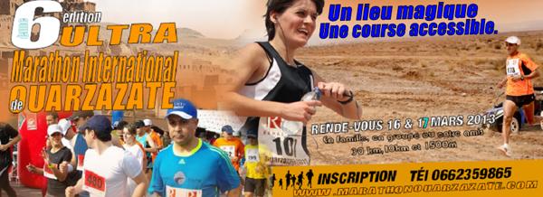 La 6 ème édition Ultra marathon international de Ouarzazate Porte du désert,Le départ de la prochaine édition aura lieu le 17 mars 2013